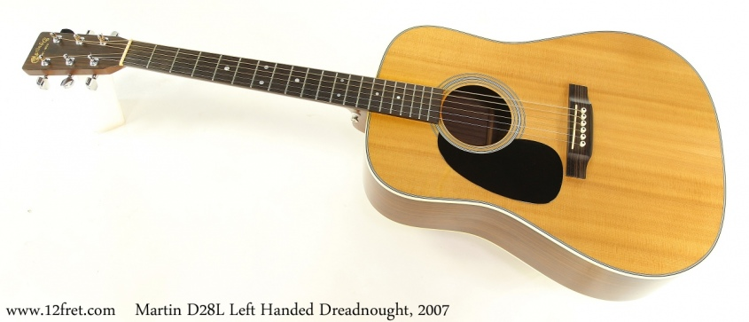 Martin D28L Left Handed Dreadnought, 2007 Full Front View