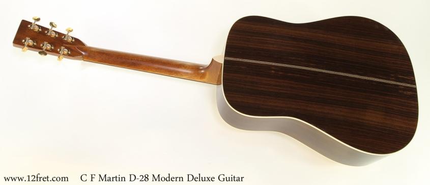 C F Martin D-28 Modern Deluxe Guitar    Full Rear View