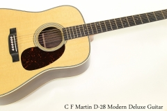 C F Martin D-28 Modern Deluxe Guitar    Full Front VIew