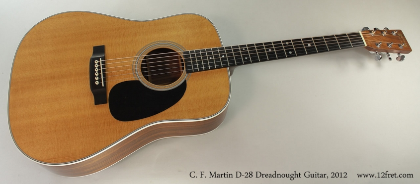 C. F. Martin D-28 Dreadnought Guitar, 2012 Full Front View