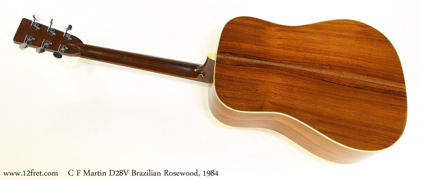 C F Martin D28V Brazilian Rosewood, 1984 Full Rear View