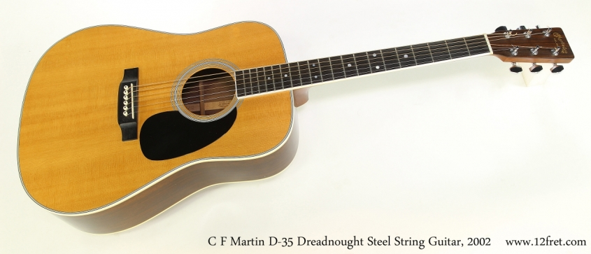 C F Martin D-35 Dreadnought Steel String Guitar, 2002    Full Front View