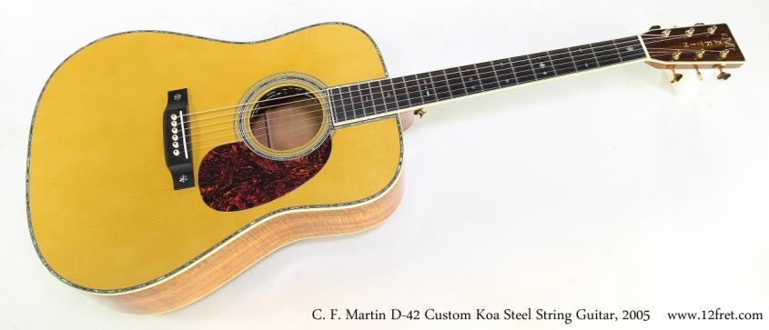 C. F. Martin D-42 Custom Koa Steel String Guitar, 2005    Full Rear View