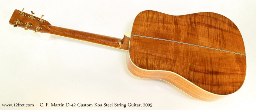 C. F. Martin D-42 Custom Koa Steel String Guitar, 2005    Full Front View