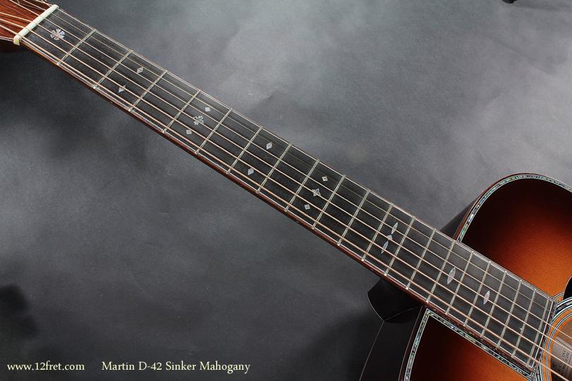 Martin D-42 Sinker Mahogany fingerboard