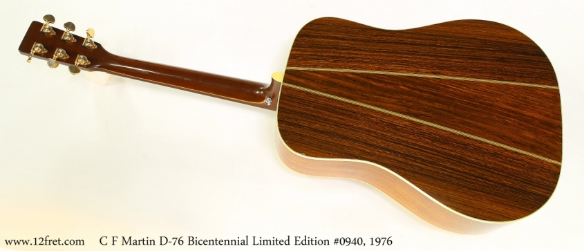 C F Martin D-76 Bicentennial Limited Edition #0940, 1976    Full Rear View