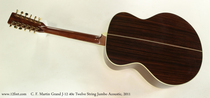 C. F. Martin Grand J-12 40e Twelve String Jumbo Acoustic, 2011  Full Rear View