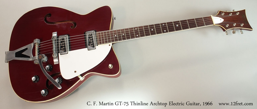 C. F. Martin GT-75 Thinline Archtop Electric Guitar, 1966 Full Front View