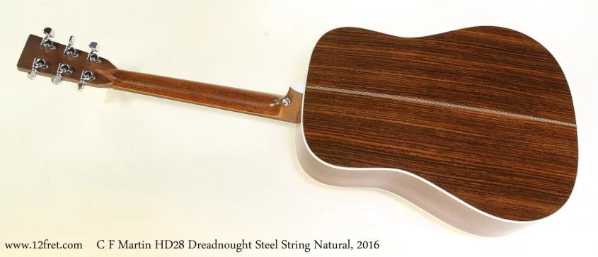 C F Martin HD28 Dreadnought Steel String Natural, 2016  Full Rear View