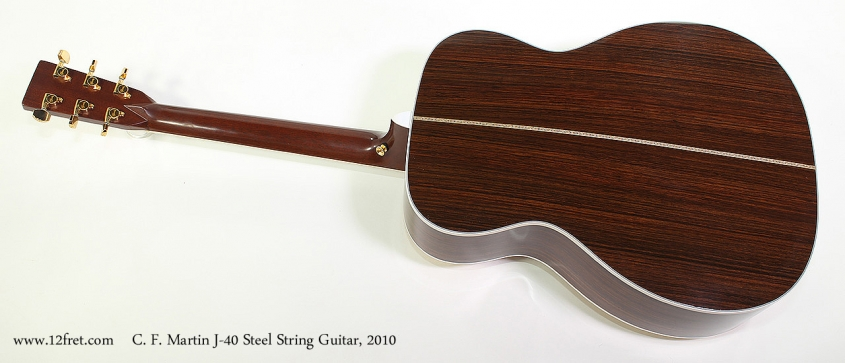 C. F. Martin J-40 Steel String Guitar, 2010 Full Rear View