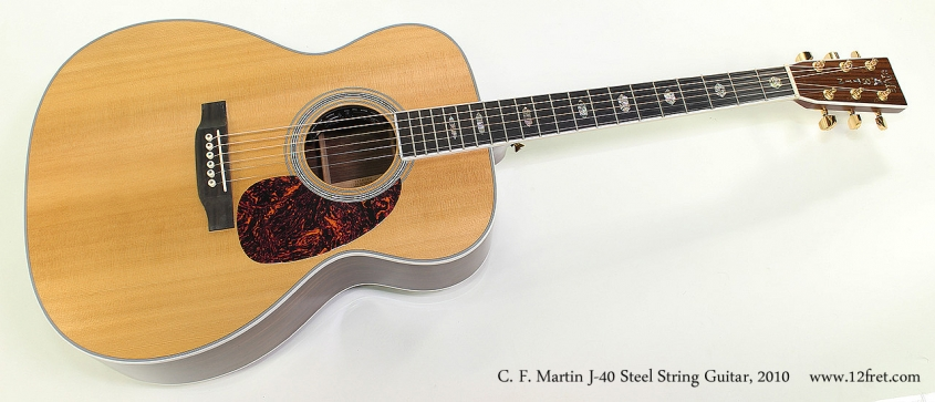 C. F. Martin J-40 Steel String Guitar, 2010 Full Front View