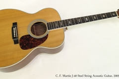 C. F. Martin J-40 Steel String Acoustic Guitar, 2005  Full Front View
