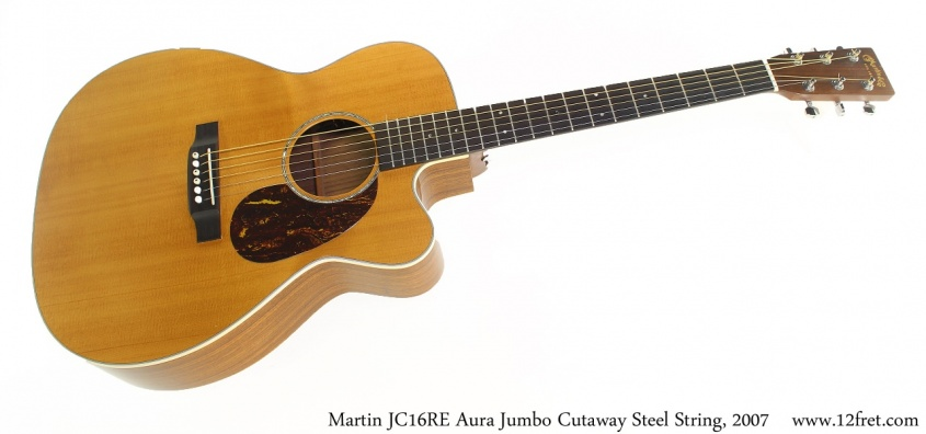 Martin JC16RE Aura Jumbo Cutaway Steel String, 2007 Full Front View
