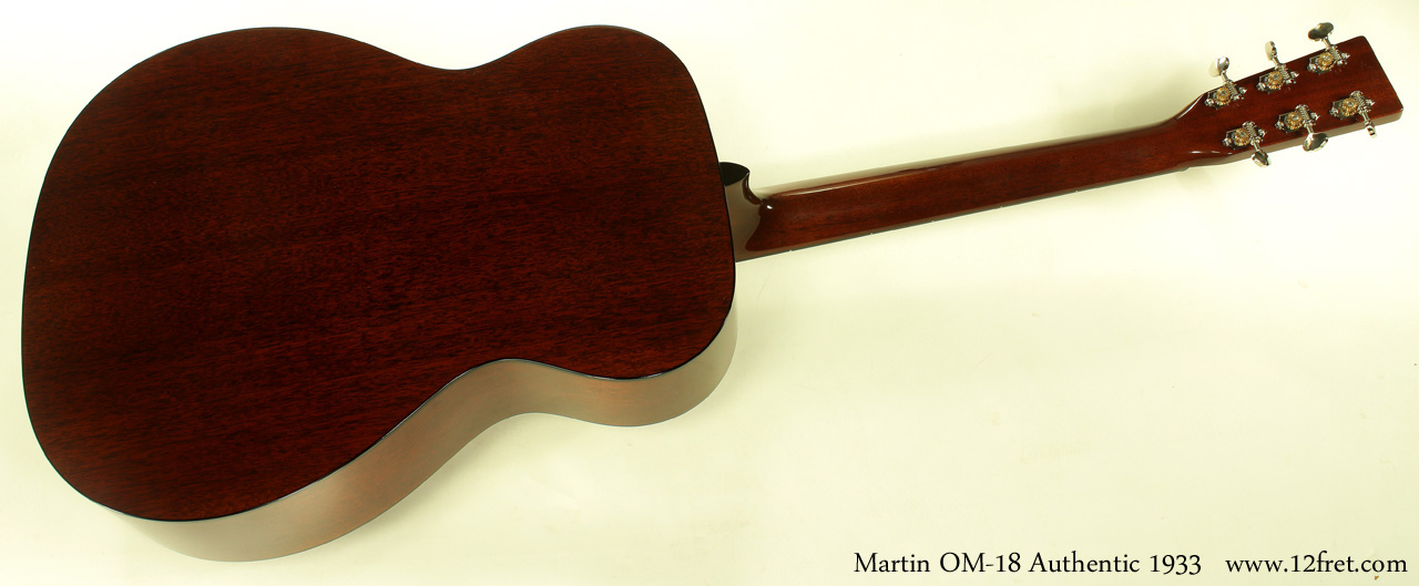 C.F. Martin OM-18 Authentic 1933 full rear view