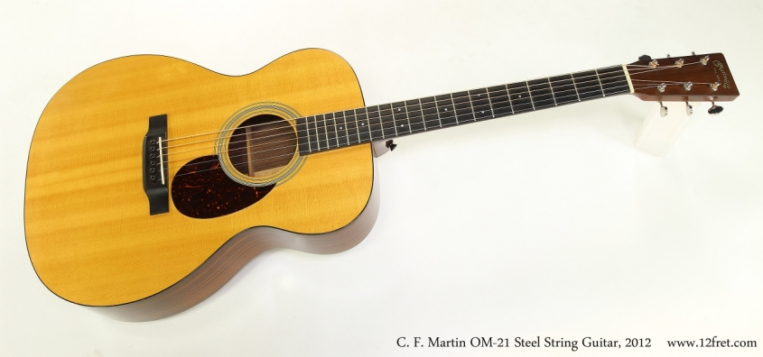 C. F. Martin OM-21 Steel String Guitar, 2012  Full Front View
