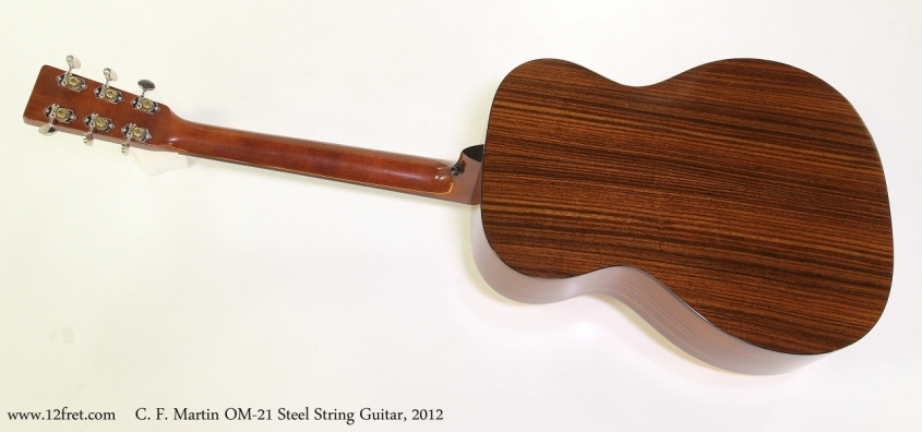 C. F. Martin OM-21 Steel String Guitar, 2012  Full Rear View