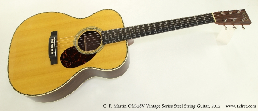 C. F. Martin OM-28V Vintage Series Steel String Guitar, 2012  Full Front View