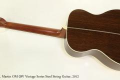 C. F. Martin OM-28V Vintage Series Steel String Guitar, 2012  Full Rear View