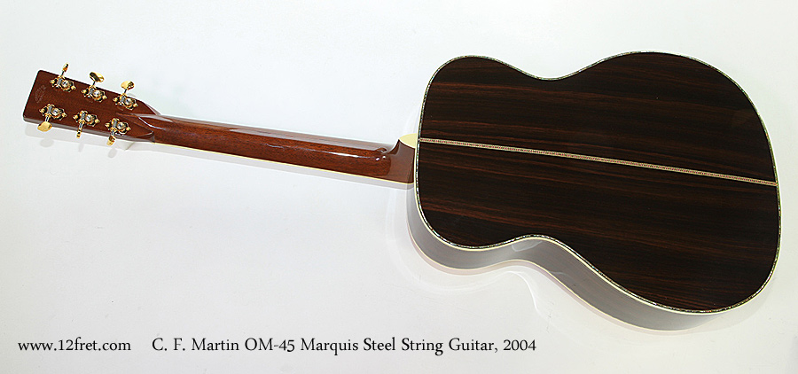 C. F. Martin OM-45 Marquis Steel String Guitar, 2004 Full Rear View
