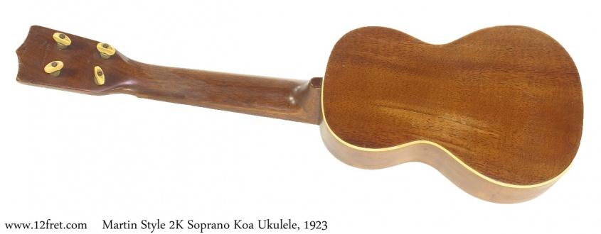 Martin Style 2K Soprano Koa Ukulele, 1923 Full Rear View