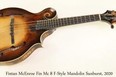 Fintan McEnroe Fin Mc 8 F-Style Mandolin Sunburst, 2020 Full Front View