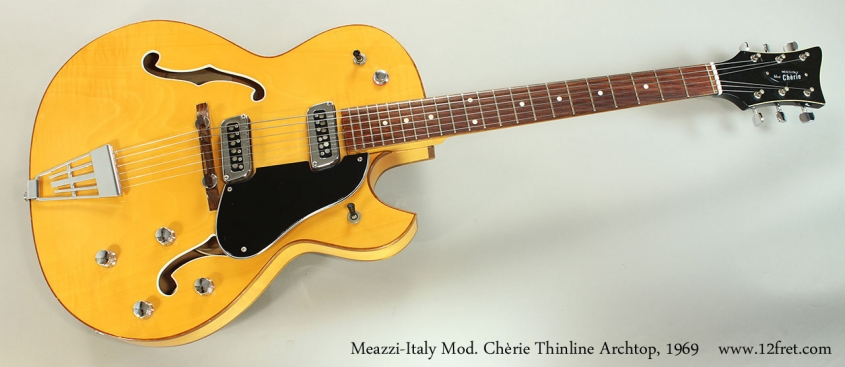 Meazzi-Italy Mod. Chèrie Thinline Archtop, 1969 Full Front View