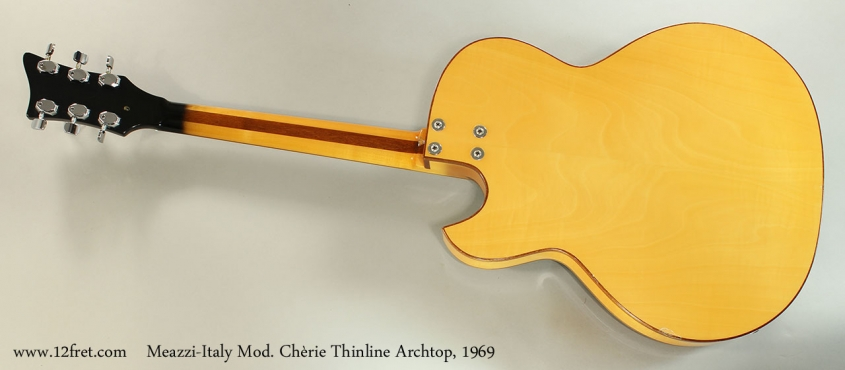 Meazzi-Italy Mod. Chèrie Thinline Archtop, 1969 Full Rear View