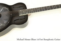 Michael Messer Blues 14-Fret Resophonic Guitar 2020 Full Front View