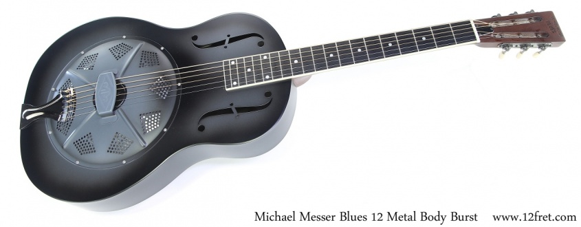Michael Messer Blues 12 Metal Body Burst Full Front View