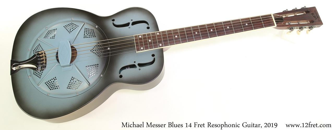 Michael Messer Blues 14 Fret Resophonic Guitar, 2019 Full Front View