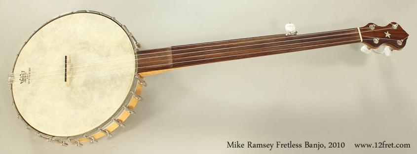 Mike Ramsey Fretless Banjo, 2010 Full Front View