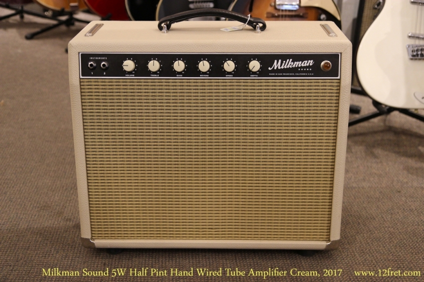 Milkman Sound 5W Half Pint Hand Wired Tube Amplifier Cream, 2017   Full Front View