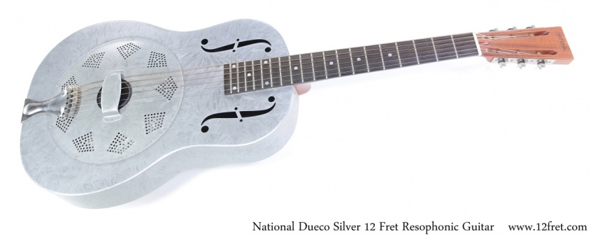 National Dueco Silver 12 Fret Resophonic Guitar Full Front View