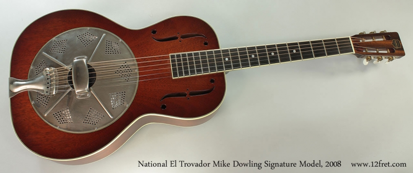 National El Trovador Mike Dowling Signature Model, 2008 Full Front View