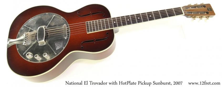 National El Trovador with HotPlate Pickup Sunburst, 2007 Full Front View