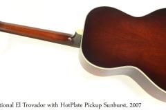 National El Trovador with HotPlate Pickup Sunburst, 2007 Full Rear View
