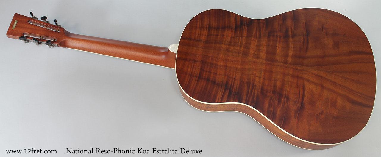 National Reso-Phonic Koa Estralita Deluxe Full Rear View