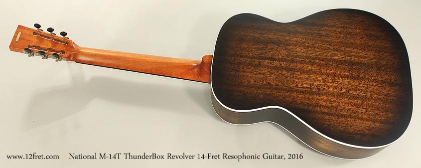 National M-14T ThunderBox Revolver 14-Fret Resophonic Guitar, 2016 Full Rear View