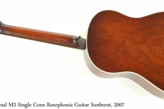 National M2 Single Cone Resophonic Guitar Sunburst, 2007 Full Rear View