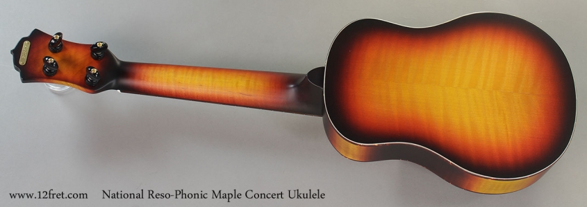 National Reso-Phonic Maple Concert Ukulele Full Rear View