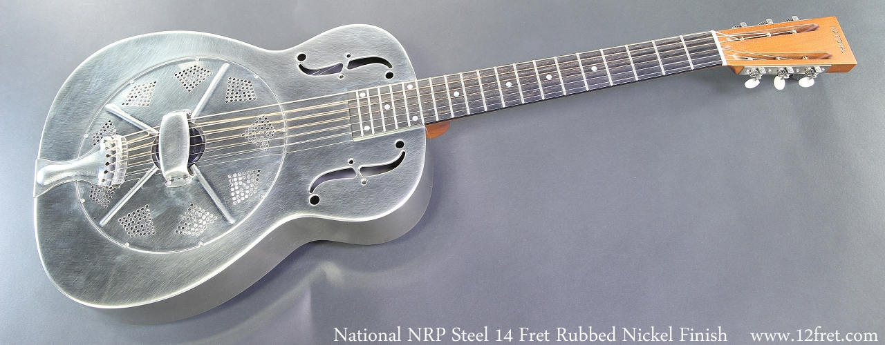 National NRP Steel 14 Fret Rubbed Nickel Finish Full Front View