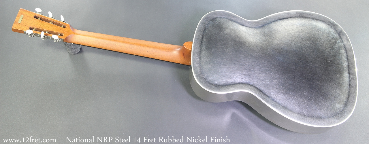 National NRP Steel 14 Fret Rubbed Nickel Finish Full Rear View