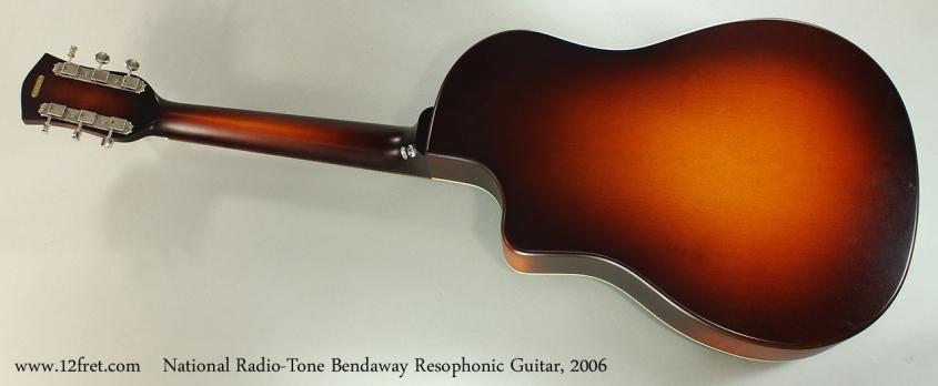 National Radio-Tone Bendaway Resophonic Guitar, 2006 Full Rear View