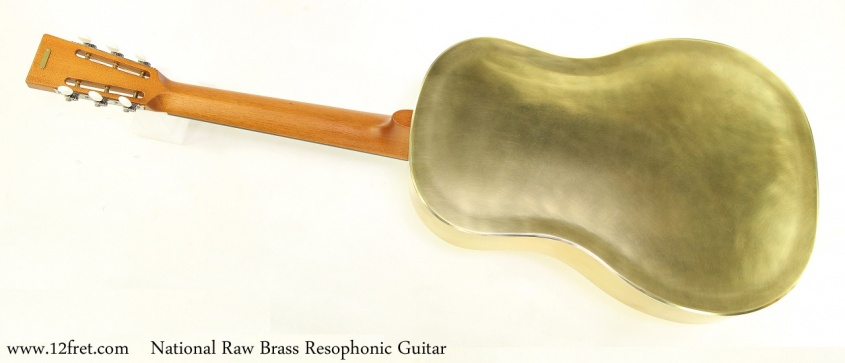 National Raw Brass Resophonic Guitar Full Rear View