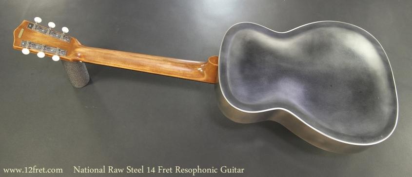 National Raw Steel 14 Fret Resophonic Guitar Full Rear View