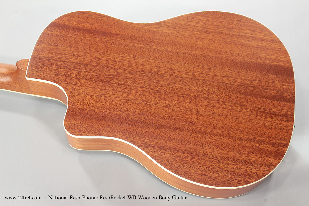 National Reso-Phonic ResoRocket WB Wooden Body Guitar Back View