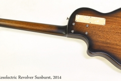 National Resolectric Revolver Sunburst, 2014   Full Rear View
