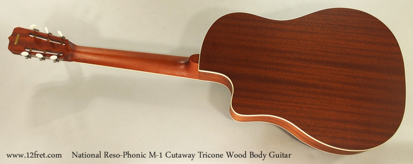 National Reso-Phonic M-1 Cutaway Tricone Wood Body Guitar Full Rear View