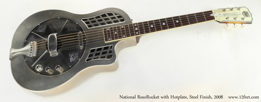 National ResoRocket with Hotplate, Steel Finish, 2008   Full Front VIew