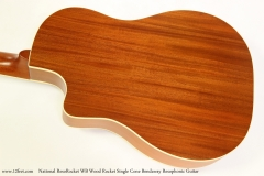 National ResoRocket WB Wood Rocket Single Cone Bendaway Resophonic Guitar Back View